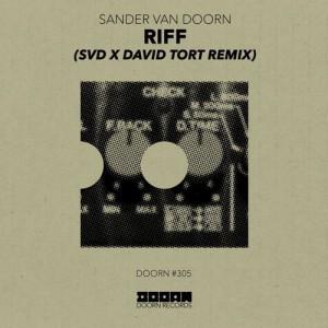 Sander Van Doorn - Riff (SvD x David Tort Remix)