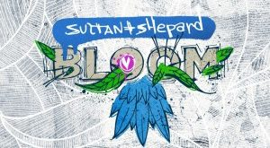 Sultan + Shepard - Bloom