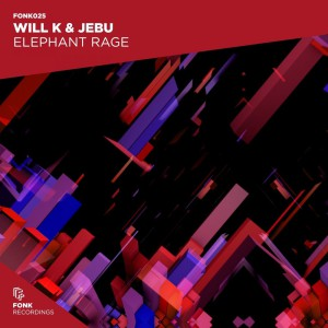 Will K & Jebu - Elephant Rage