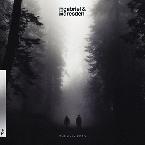 Gabriel & Dresden - The Only Road