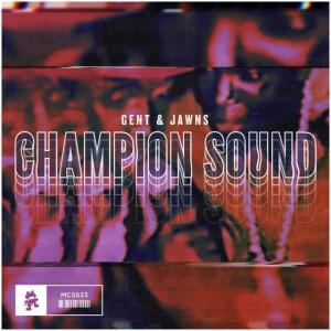 Photo of Gent & Jawns – Champion Sound