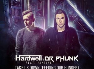 Hardwell & Dr Phunk feat. Jantine - Take Us Down