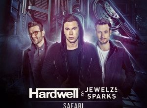 Hardwell & Jewelz & Sparks - Safari