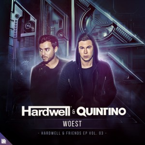 Hardwell & Quintino - Woest