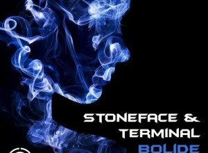 Stoneface & Terminal - Bolide