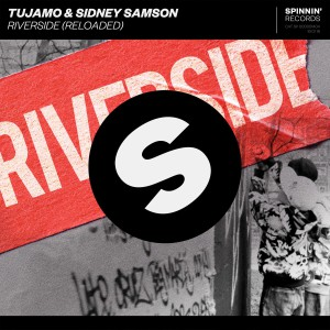 Photo of Tujamo & Sidney Samson – Riverside (Reloaded)