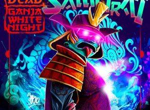Zeds Dead & Ganja White Night - Night Samurai