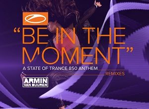 Armin van Buuren - Be In The Moment (Remixes)