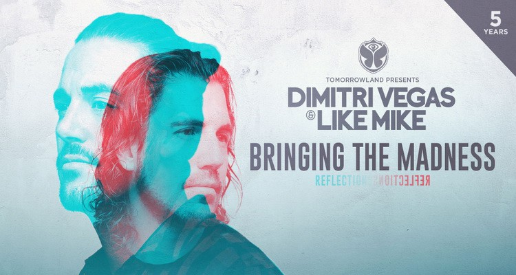 Dimitri Vegas & Like Mike - Bringing The Madness 2017