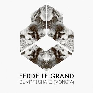 Fedde Le Grand - Bump N Shake