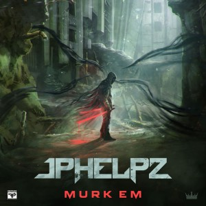 Photo of JPhelpz – Murk Em Ep