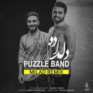 Photo of Puzzle Band – DelDaDe (Milad Remix)