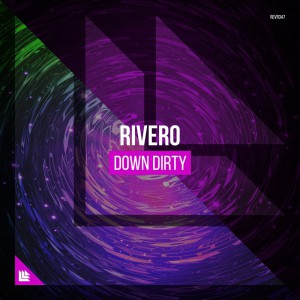 Rivero - Down Dirty