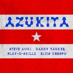 Steve Aoki feat. Daddy Yankee, Play-N-Skillz, & Elvis Crespo - Azukita