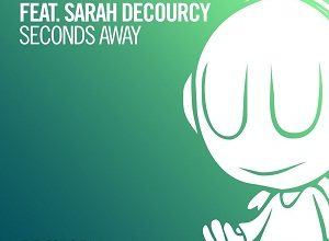 Super8 & Tab ft. Sarah deCourcy - Seconds Away