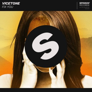 Vicetone - Fix You