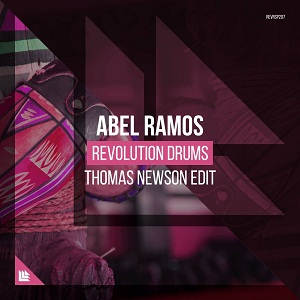 Photo of Abel Ramos – Revolution Drums (Thomas Newson Extended Edit)