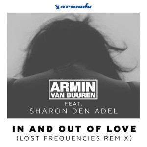 Armin van Buuren - In and Out of Love (Lost Frequencies Remix)