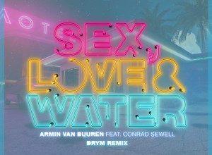 Armin van Buuren - Love & Water (DRYM Remix)