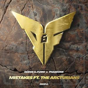 Dodge & Fuski x PhaseOne - Mistakes