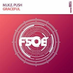 M.I.K.E. Push - Graceful