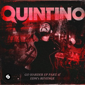 Photo of Quintino – Go Harder EP Part 4