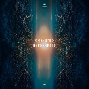 R3HAB & Skytech - Hyperspace
