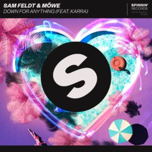 Sam Feldt & MÖWE - Down For Anything