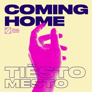 Tiësto & Mesto - Coming Home