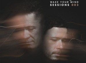 Wake Your Mind Sessions 003