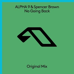 Arty pres. ALPHA 9 & Spencer Brown - No Going Back