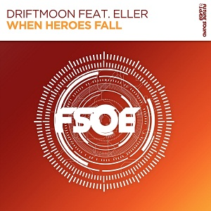 Photo of Driftmoon & Eller – When Heroes Fall