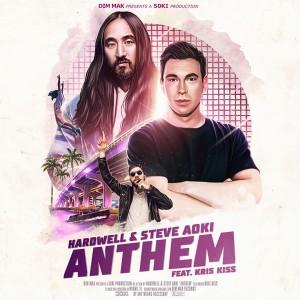 Hardwell & Steve Aoki - Anthem