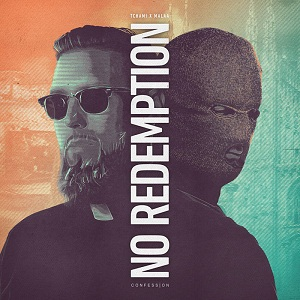 Tchami & Malaa - No Redemption EP
