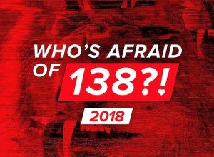 Photo of Whos Afraid Of 138?! 2018