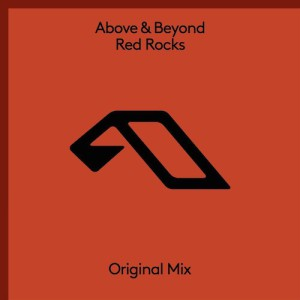 Above & Beyond - Red Rocks