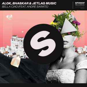 Photo of Alok, Bhaskar & Jetlag Music feat. Andre Sarate – Bella Ciao
