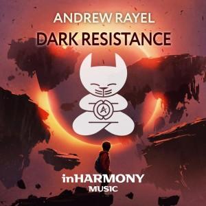 Andrew Rayel - Dark Resistance