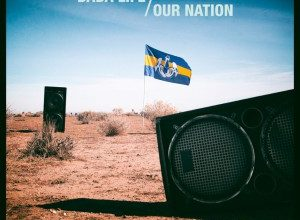 Dada Life - Our Nation Album