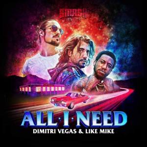 Photo of Dimitri Vegas & Like Mike – All I Need