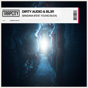 Photo of Dirty Audio & BL3R feat. Young Buck – Bandana