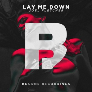 Joel Fletcher - Lay Me Down
