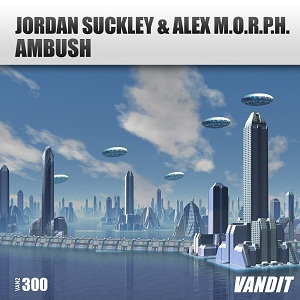 Jordan Suckley & Alex M.O.R.P.H. - Ambush