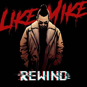 تصویر Like Mike – Rewind