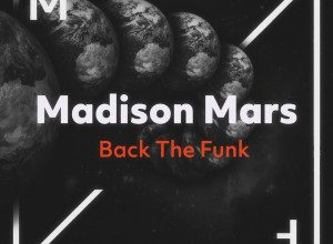 Madison Mars - Back The Funk