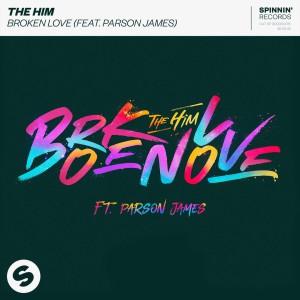 The Him feat. Parson James - Broken Love
