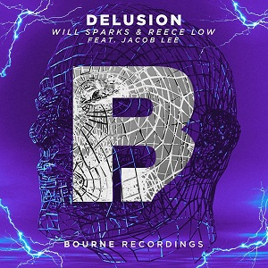 Photo of Will Sparks & Reece Low ft. Jacob Lee – Delusion