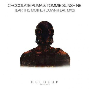 Photo of Chocolate Puma – Tear This Mother Down