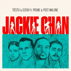 Photo of Tiësto & Dzeko ft. Preme & Post Malone – Jackie Chan (Tiësto Big Room Remix)