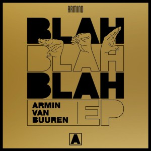 Photo of Armin Van Buuren – Blah Blah Blah EP